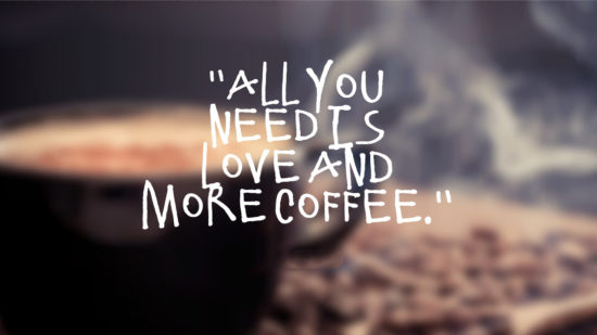 Funny and Inspirational Coffee Quotes