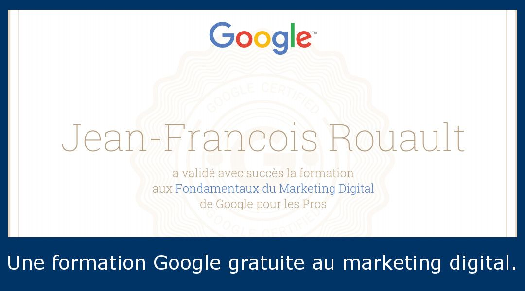 Une formation Google gratuite au Marketing Digital.
