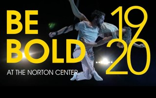 Norton Center for the Arts 2019-20 season