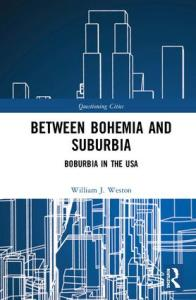 Between Bohemia and Suburbia: Boburbia in the USA