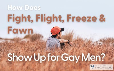 How Does Fight, Flight, Freeze, and Fawn Show Up for Gay Men?