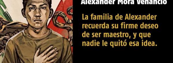 A 40 días, #YoTeNombro Alexander Mora Venancio #Ayotz1napa