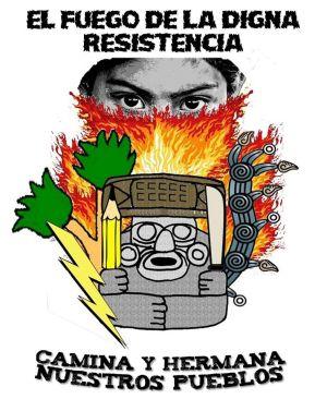 El fuego de la digna resistencia 3