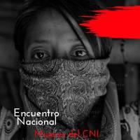 6 y 7 mar: Convocatoria al 3er Encuentro Nacional de Mujeres del Congreso Nacional Indígena