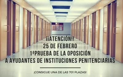 Academia oposiciones Ayudante de Instituciones Penitenciarias | 25 de febrero primera prueba