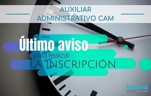 Aún tienes unos días para rellenar la solicitud de las oposiciones a Auxiliar Administrativo de la CAM
