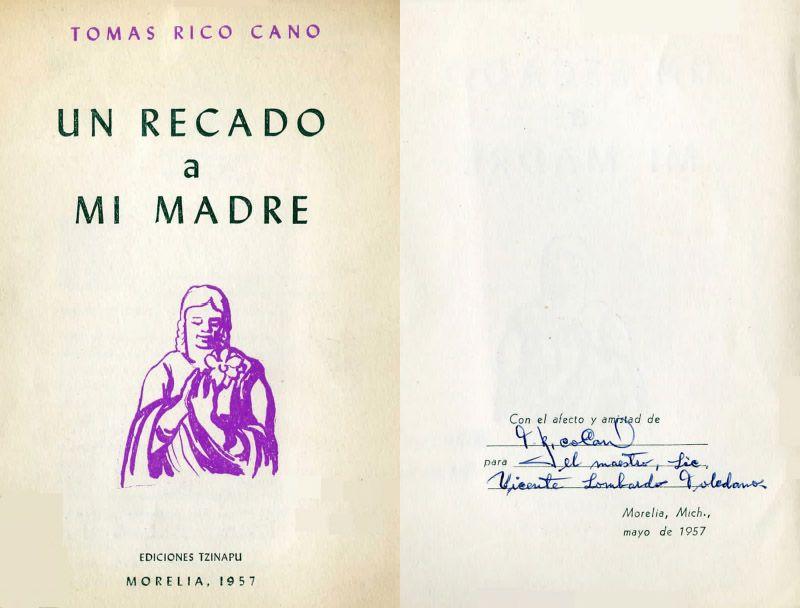 Portada del libro: Rico Cano, Tomás. Un recado a mi madre. México: Ediciones Tzinapu, 1957.