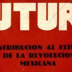 Portada del libro: Revista Futuro. Contribución al Estudio de la Revolución Mexicana