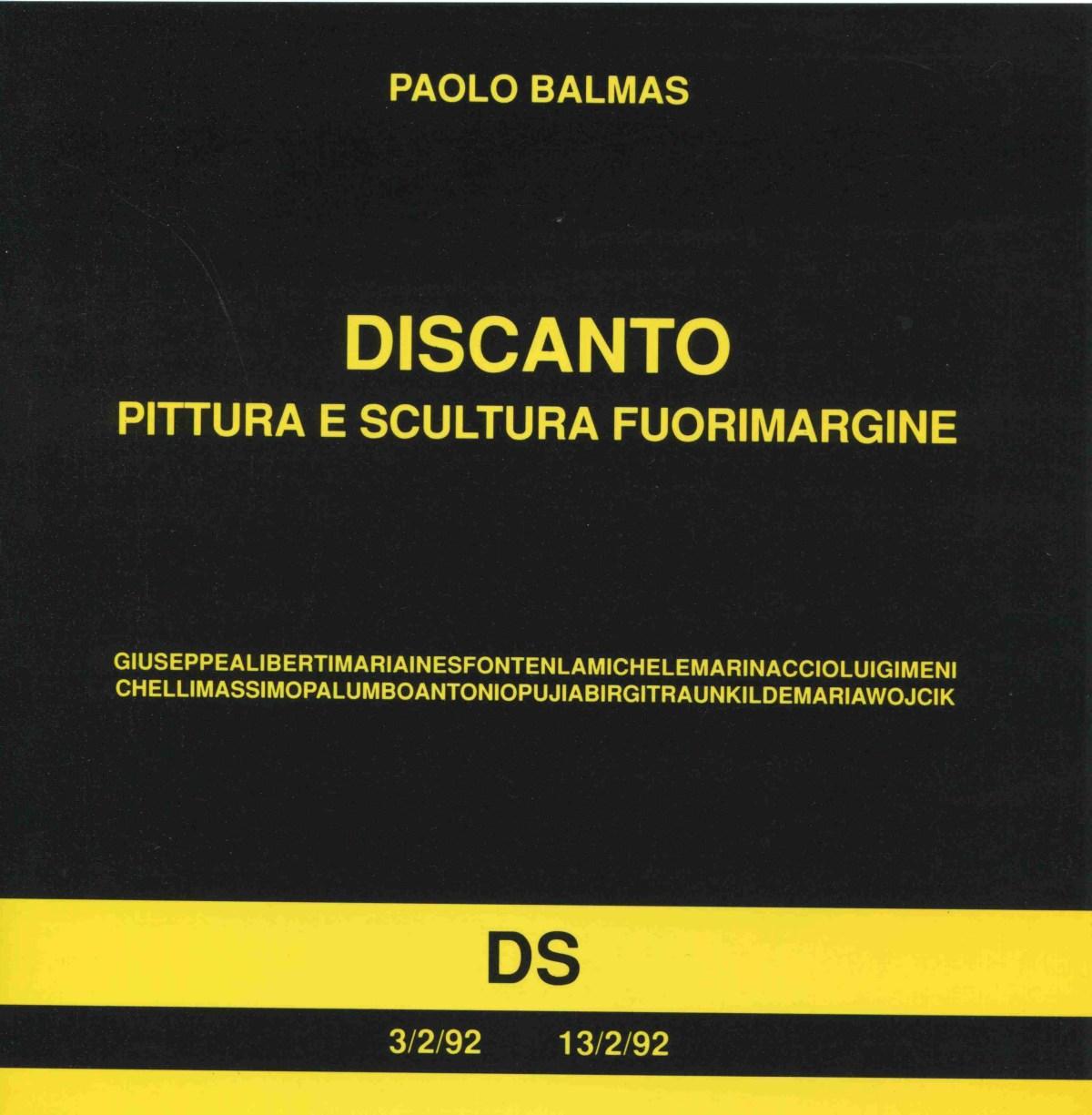Discanto-Pittura e Scultura fuorimargine, Palazzo della Cultura 3 - 13 febbraio 1992, Latina