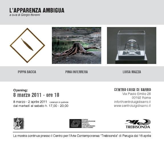 """""""L'apparenza ambigua"""" Pippa Bacca, Pina Inferrera, Luisa Mazza, 8 marzo - 2 aprile 2011"""