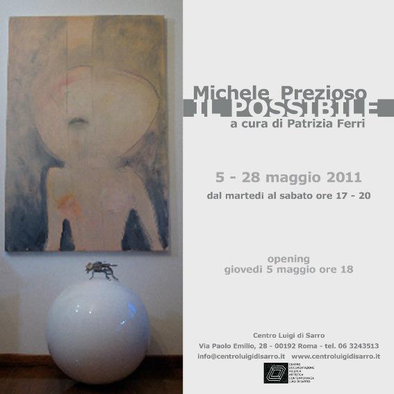"""""""Il possibile""""Michele Prezioso, 5 - 28 maggio 2011"""