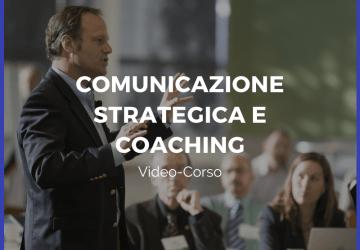 Corso comunicazione strategica e coaching