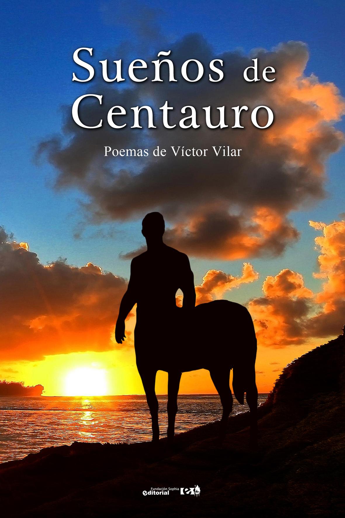 Sueños de Centauro -Víctor-Vilar