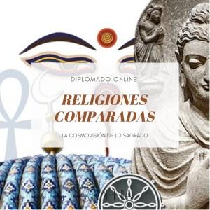 DIPLOMADO: RELIGIONES COMPARADAS @ Fundación Sophia Online