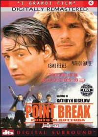 Kathryn Bigelow, Point Break