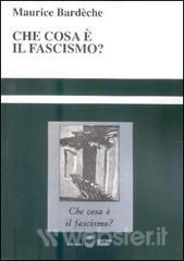 che-cosa-e-il-fascismo