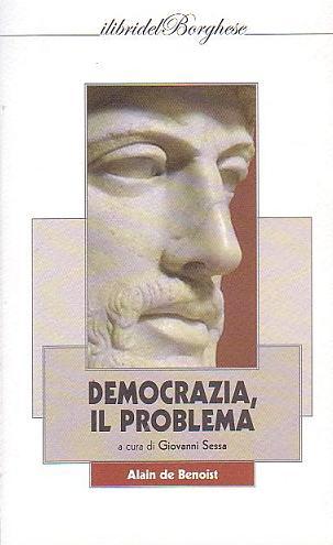 La democrazia organica di de Benoist. Oltre il liberalismo e la modernità