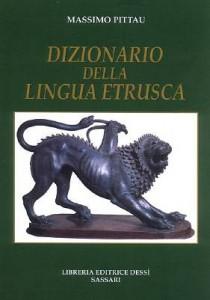 Sulla lingua etrusca ovvietà ignorate e contraddette