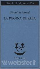 """""""La regina di Saba"""" di Gérard de Nerval: tassello prezioso del Romanticismo europeo"""