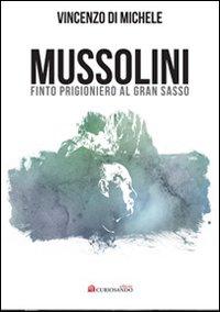 Mussolini al Gran Sasso