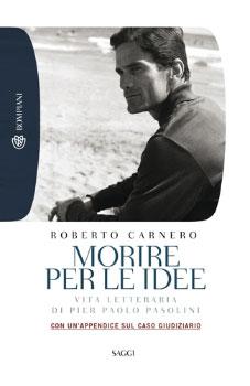 """""""Morire per le idee"""" di Roberto Carnero. Copertina"""