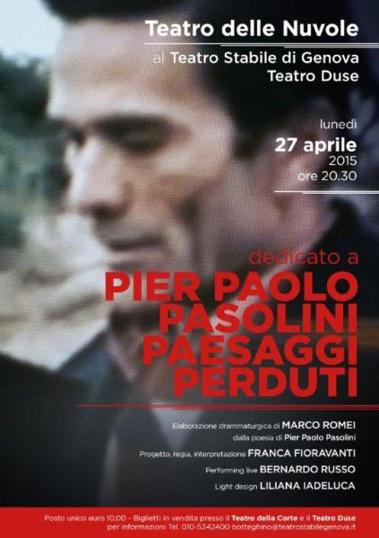 """""""Pier Paolo Pasolini. Paesaggi perduti"""" del Teatro delle Nuvole. Locandina"""