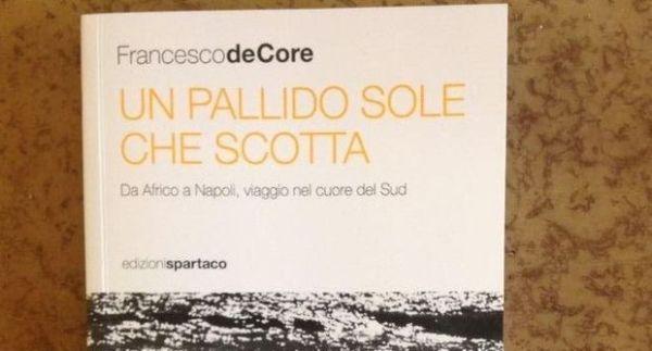 """""""Un pallido sole che scotta"""" di Francesco de Core. Copertina"""