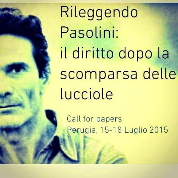 """""""Rileggendo Pasolini: l diritto dopo la scomparsa delle lucciole"""".Manifesto"""
