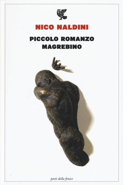 """""""Piccolo romanzo magrebino"""" di Nico Naldini. Copertina"""
