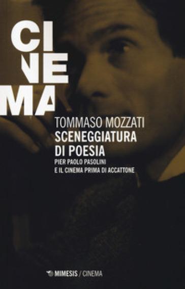 """""""Sceneggiature di poesia"""" di Tommaso Mozzati. Copertina"""