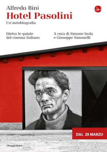 """""""Hotel Pasolini"""" di Alfredo Bini (2018), a cura di Simone Isola e Giuseppe Simonelli. Copertina"""