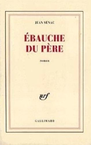 """""""Ebauche du père"""" di Jean Sénac. Copertina Gallimard"""