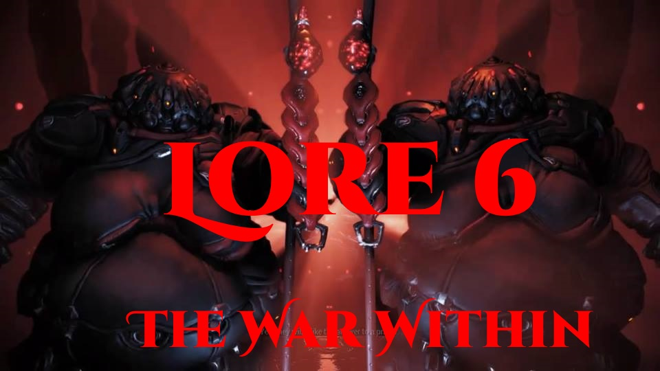 lore 6 the war within