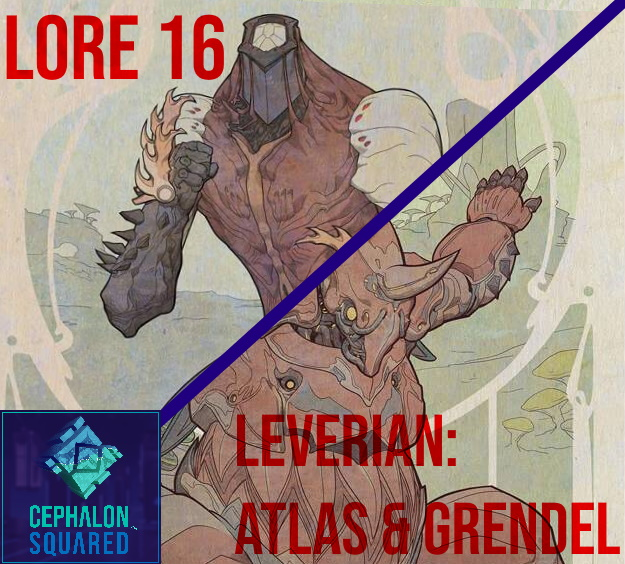 Lorecast 16: Leverian - Atlas & Grendel
