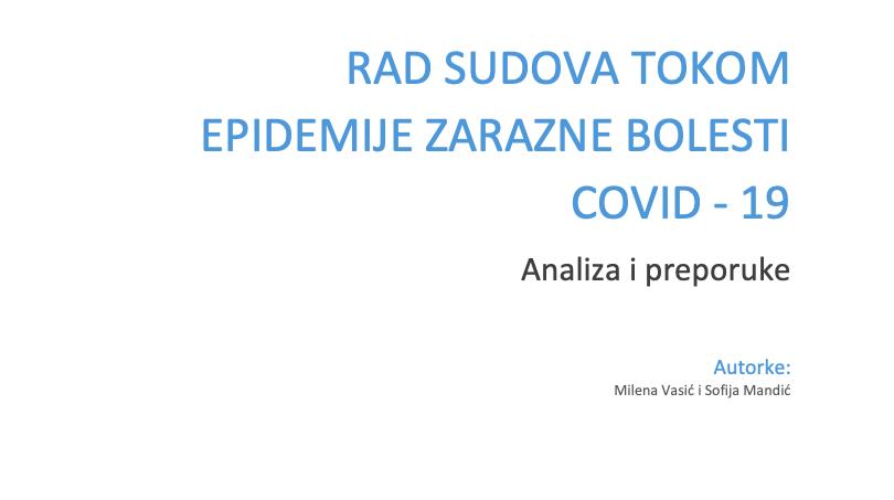 """Studija: """"Rad sudova tokom epidemije zarazne bolesti COVID-19 – analiza i preporuke"""""""