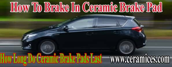 How To Brake In Ceramic Brake Pad
