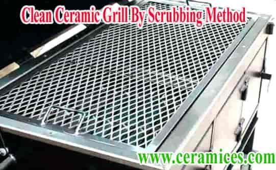 ceramic grill grates by scrubbing method