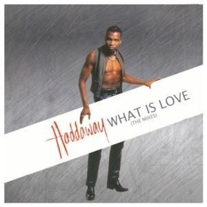 What is love – Haddaway