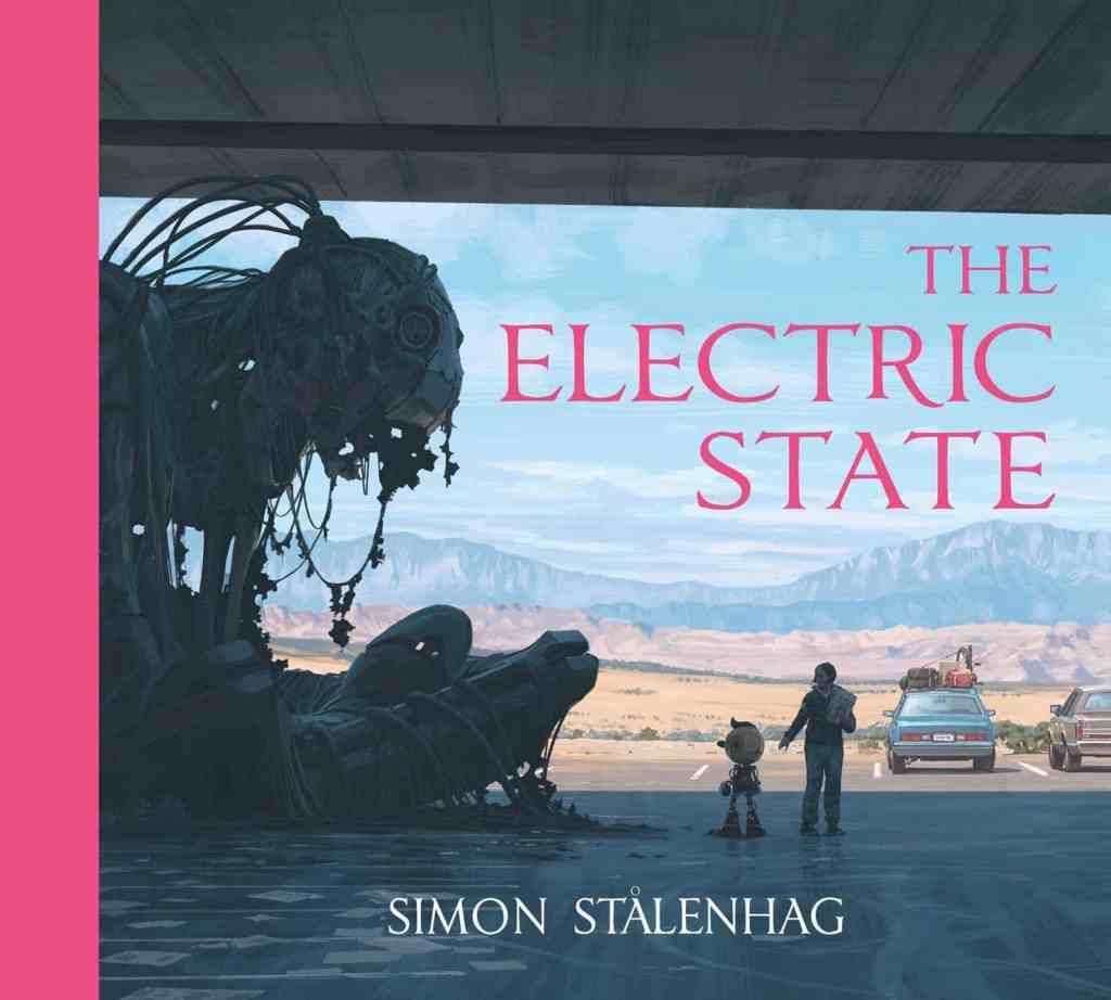 L'Artbook uscito nel 2019 di Simon Stålenhag, The Elecrtic State