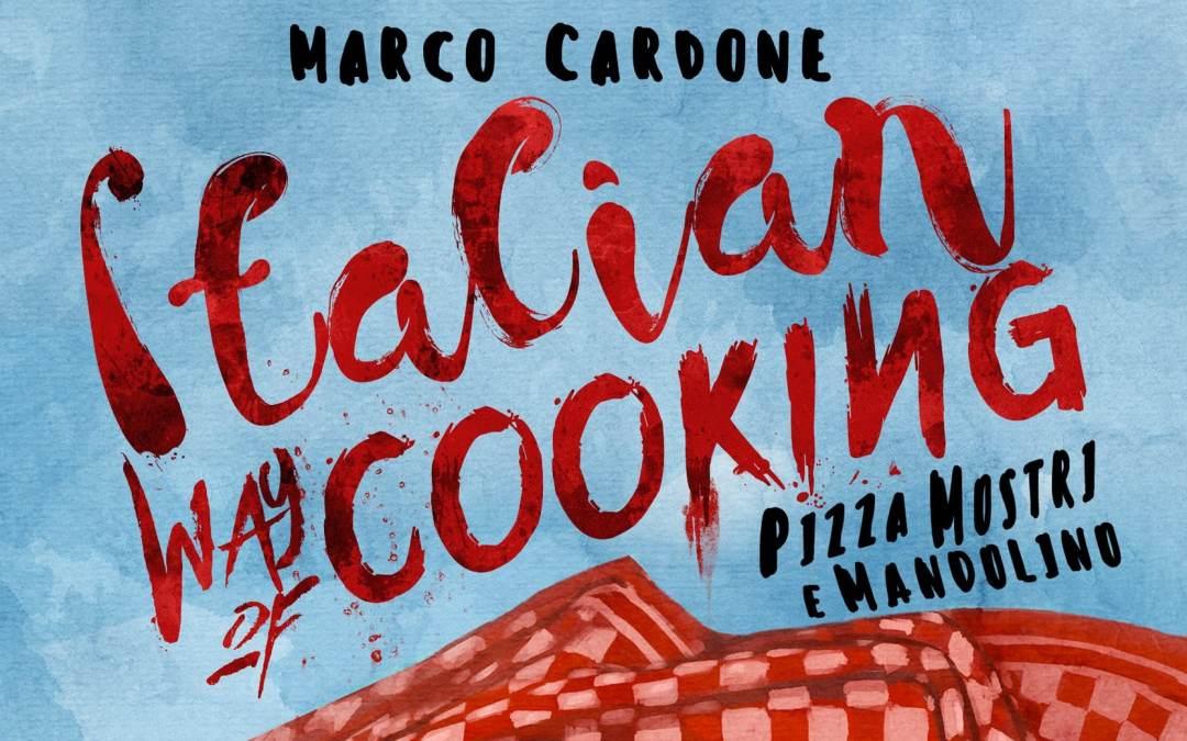 Italian Way of Cooking – Pizza, Mostri e Mandolino