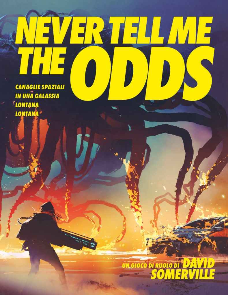 La copertina di Never Tell Me The Odds di Dreamlord Games e di NessunDove