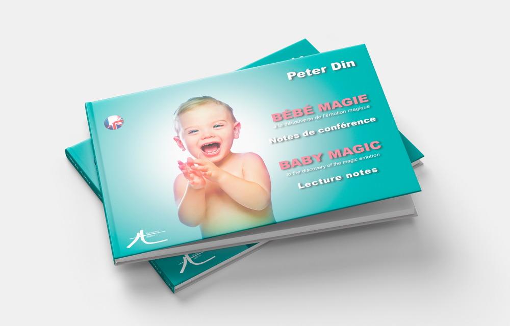 J'ai lu pour vous… Bébé Magie par Peter Din – A la découverte de l'émotion magique.