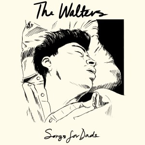 The Walters - Songs For Dads
