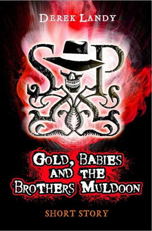 https://i1.wp.com/www.cerealreaders.com/bookcovers/skulduggery-pleasant/skulduggery-pleasant-age-10-years-cb-gold-babies-and-the-brothers-muldoon.jpg