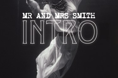 Introducing Mr. & Mrs. Smith