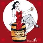 Songs Matured in Dazie Mae