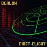 Dealon: First Flight