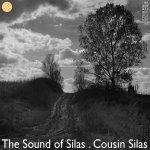 Cousin Silas: Sound of Silas