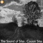Sound of Silas: Hello Darkness?