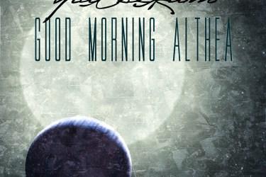 Palsekam - Good Morning Althea